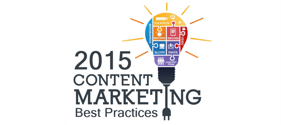 5 Content Marketing Best Practices You Should Not Miss in 2015